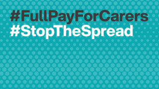 #FullPayForCarers #StopTheSpread